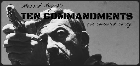 ayoob ten commandments for concealed carry